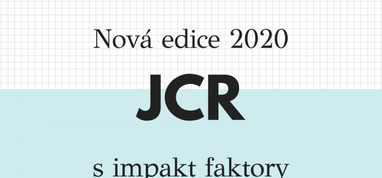 Nová edice 2020 Journal Citation Reports s impakt faktory