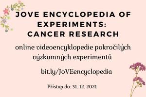 JoVE Encyclopedia of Experiments: Cancer Research: přístup do 31.12.